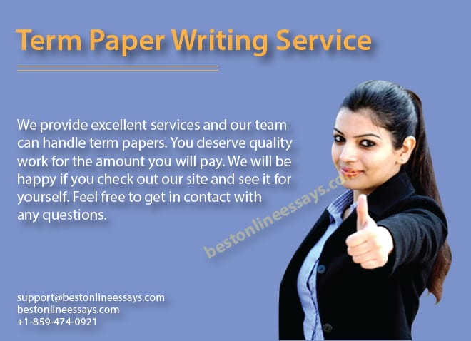 You deserve high quality term papers and we have a team ready to meet your expectations